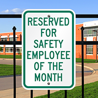 Reserved Safety Employee Month Signs