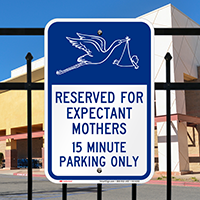 Expectant Mothers, 15 Minute Parking Signs, Stork Graphic
