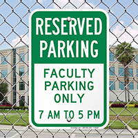 Faculty Parking Only 7AM To 5PM Signs