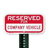 Reserved For Company Vehicle Signs