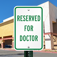 RESERVED FOR DOCTOR Signs