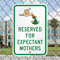 Reserved For Expectant Mothers Reserved Parking Signs