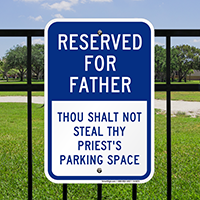 Reserved Parking Space Signs For Priest