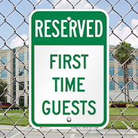 Reserved First Time Guests Signs