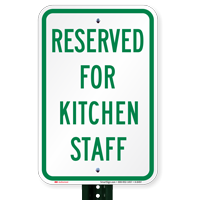 Reserved For Kitchen Staff Signs