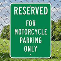 Reserved For Motorcycle Parking Only Signs