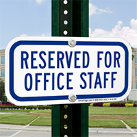 RESERVED FOR OFFICE STAFF Signs