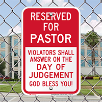 Reserved For Pastor Parking Signs