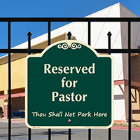 Reserved For Pastor Signature Sign