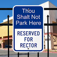 Reserved For Rector Parking Signs