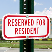 RESERVED FOR RESIDENT Signs