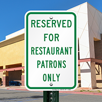 Reserved For Restaurant Patrons Only Signs