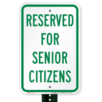 Reserved For Senior Citizens Signs