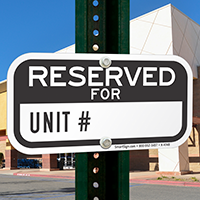 Reserved For UNIT # Signs