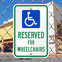 Reserved For Wheelchairs Parking Signs