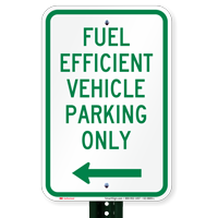 Reserved Fuel Efficient Vehicle Parking, Left Signs