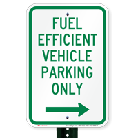 Reserved Fuel Efficient Vehicle Parking, Right Signs
