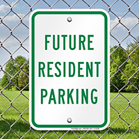 FUTURE RESIDENT PARKING Signs