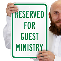 Reserved Guest Ministry Signs