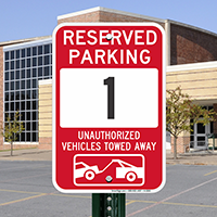 Reserved Parking 1 Unauthorized Vehicles Tow Away Signs