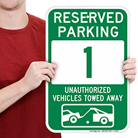 Reserved Parking 1 Unauthorized Vehicles Towed Away Signs