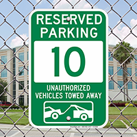 Reserved Parking 10 Unauthorized Vehicles Towed Away Signs