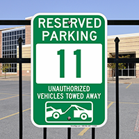 Reserved Parking 11 Unauthorized Vehicles Towed Away Signs