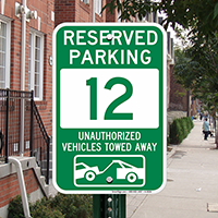 Reserved Parking 12 Unauthorized Vehicles Towed Away Signs