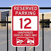 Reserved Parking 12 Unauthorized Vehicles Tow Away Signs