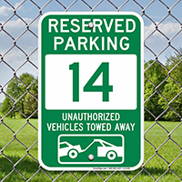 Reserved Parking 14 Unauthorized Vehicles Towed Away Signs