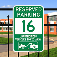 Reserved Parking 16 Unauthorized Vehicles Towed Away Signs