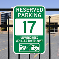 Reserved Parking 17 Unauthorized Vehicles Towed Away Signs