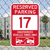 Reserved Parking 17 Unauthorized Vehicles Tow Away Signs