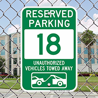 Reserved Parking 18 Unauthorized Vehicles Towed Away Signs