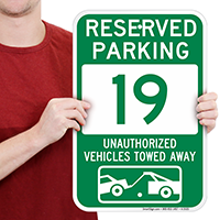 Reserved Parking 19 Unauthorized Vehicles Towed Away Signs