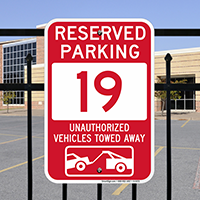 Reserved Parking 19 Unauthorized Vehicles Tow Away Signs