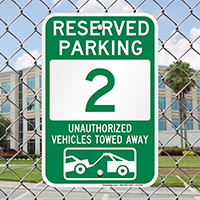 Reserved Parking 2 Unauthorized Vehicles Towed Away Signs