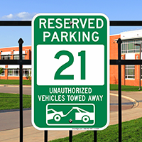 Reserved Parking 21 Unauthorized Vehicles Towed Away Signs