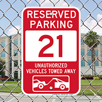 Reserved Parking 21 Unauthorized Vehicles Tow Away Signs