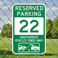 Reserved Parking 22 Unauthorized Vehicles Towed Away Signs