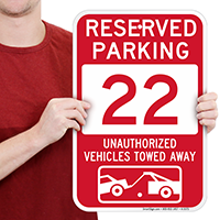 Reserved Parking 22 Unauthorized Vehicles Tow Away Signs