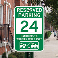 Reserved Parking 24 Unauthorized Vehicles Towed Away Signs