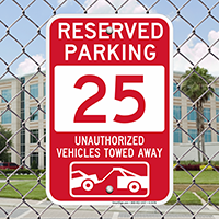 Reserved Parking 25 Unauthorized Vehicles Tow Away Signs