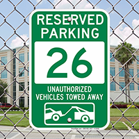 Reserved Parking 26 Unauthorized Vehicles Towed Away Signs