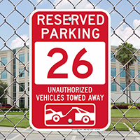 Reserved Parking 26 Unauthorized Vehicles Tow Away Signs