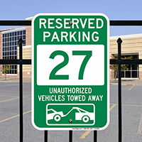 Reserved Parking 27 Unauthorized Vehicles Towed Away Signs