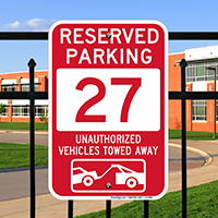 Reserved Parking 27 Unauthorized Vehicles Tow Away Signs