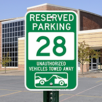 Reserved Parking 28 Unauthorized Vehicles Towed Away Signs