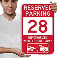 Reserved Parking 28 Unauthorized Vehicles Tow Away Signs