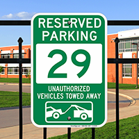 Reserved Parking 29 Unauthorized Vehicles Towed Away Signs